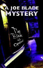 Joe Blade Mystery :  The Blade Is Opened - Hoot T