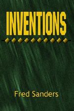 Inventions - Fred Sanders
