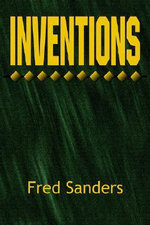 Inventions - Sanders Fred