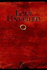 Love Unveiled - Christopher Elliott