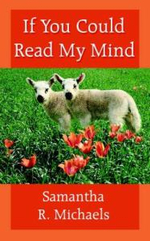 If You Could Read My Mind - Samantha R. Michaels