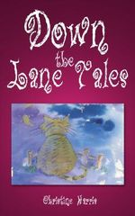 Down the Lane Tales - Christine Harris
