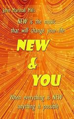 New & You - John Marshall Mills