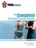 Total Human :  The Complete Strength Training System - Shane Provstgaard