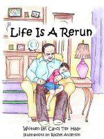 Life Is a Rerun - Carol Ter Haar