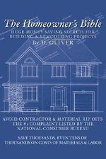 Homeowner's Bible - D. Oliver