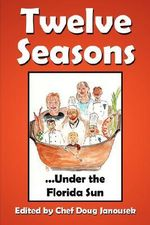 12 Seasons...Under the Florida Sun - Doug Janousek