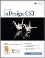Indesign Cs3 : Basic, Ace Edition + Certblaster, Student Manual - Axzo Press