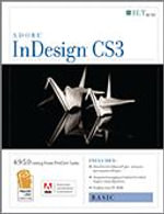 Indesign Cs3 : Basic, Ace Edition + Certblaster, Student Manual with Data - Axzo Press