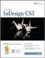 Indesign Cs3 : Advanced, Ace Edition + Certblaster, Student Manual - Axzo Press