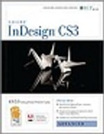 Indesign Cs3 : Advanced, Ace Edition + Certblaster, Instructor's Edition - Axzo Press