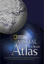 National Geographic Visual Atlas of the World - National Geographic