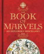 The Book of Marvels : An Explorer's Miscellany - Mark Jenkins