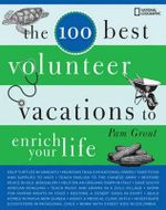 100 Best Volunteer Vacations - Pam Grout