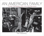 An American Family : Three Decades with the Mcgarveys - Pam Spaulding