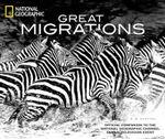 Great Migrations - Karen M. Kostyal