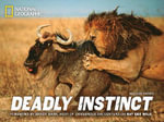 Deadly Instinct : National Geographics - Melissa Farris