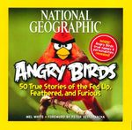 Angry Birds : Fed Up, Feathered, and Furious - Mel White