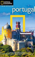 Portugal : National Geographic Traveler - Fiona Dunlop