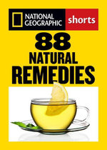 88 Natural Remedies : Ancient Healing Traditions for Modern Times