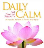 Daily Calm : 365 Days of Serenity - National Geographic