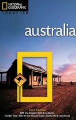 National Geographic Traveler : Australia - Roff Martin Smith