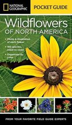 National Geographic Pocket Guide to Wildflowers of North America - National Geographic