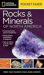 National Geographic Pocket Guide to Rocks and Minerals of North America - National Geographic
