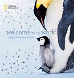 Welcome to the World : A Keepsake Baby Book - Marfe Ferguson Delano
