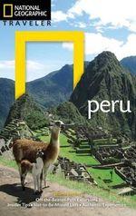 National Geographic Traveler : Peru - Rob Rachowiecki