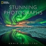 National Geographic Stunning Photographs - Annie Griffiths