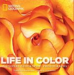 Life in Color Mini : National Geographic Photographs - Annie Griffiths