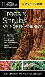 National Geographic Trees and Shrubs of North America : Pocket Guide - Bland Crowder