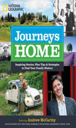 Journeys Home : Inspiring Stories, Plus Tips and Strategies to Find Your Family History - Andrew McCarthy