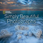 National Geographic Simply Beautiful Photographs - Annie Griffiths