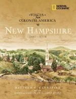 Voices from Colonial America : New Hampshire 1603-1776 - Scott Auden