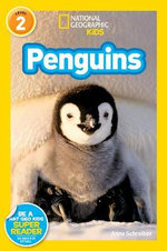 National Geographic Readers : Penguins! : Level 2 - Anne Schreiber