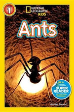 Ants : National Geographic Readers : Level 1 - Melissa Stewart