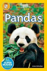 Pandas : National Geographic Readers : Level 2 - Anne Schreiber