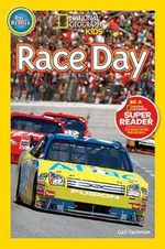 National Geographic Readers: Race Day! :  Race Day! - Gail Tuchman