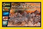 Great Migrations : National Geographic Readers Series - Elizabeth Carney
