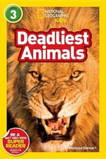 Deadliest Animals : National Geographic Readers : Level 3