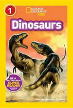 Dinosaurs : National Geographic Readers : Level 1