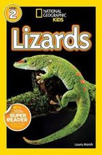 National Geographic Readers : Lizards : Level 1 - Laura Marsh