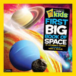 First Big Book of Space : National Geographic Little Kids (Hardcover) - Catherine D Hughes