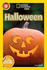 National Geographic Readers : Halloween - Laura Marsh
