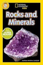 National Geographic Readers : Rocks and Minerals - Kathy Weidner Zoehfeld