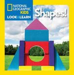 National Geographic Little Kids Look and Learn : Shapes - National Geographic Kids