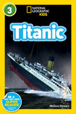 National Geographic Readers : Titanic - Melissa Stewart