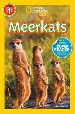 National Geographic Readers : Meerkats - Laura Marsh